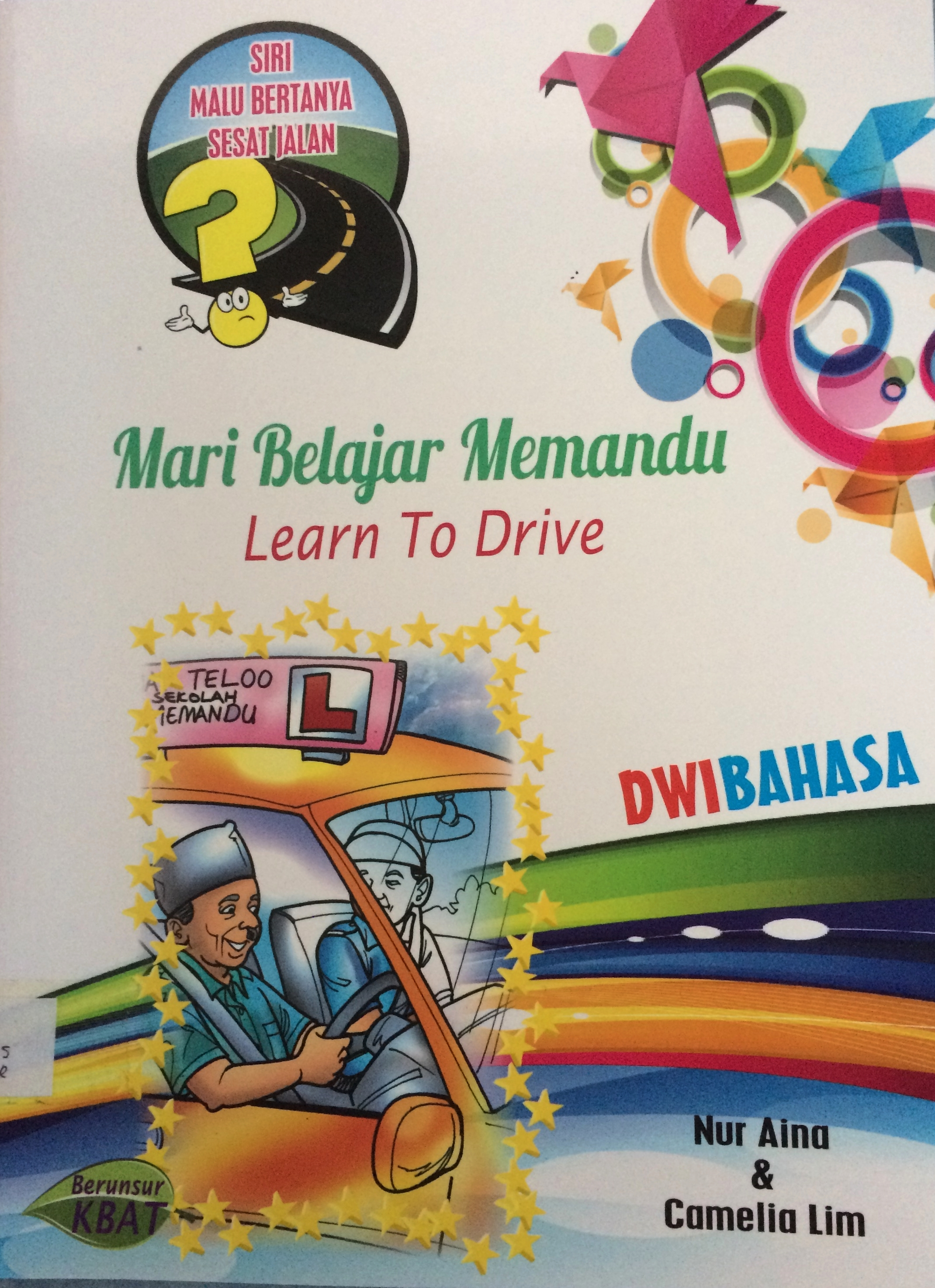 Cover of Mari Belajar Memandu ( Learn To Drive )