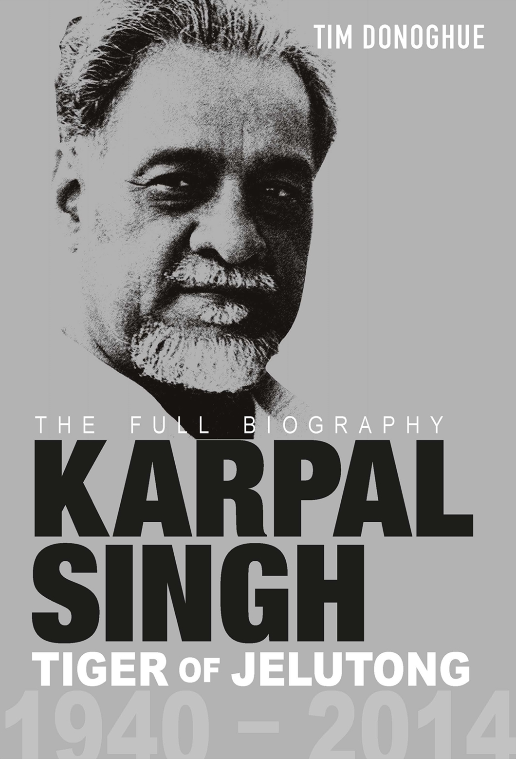 Cover of Karpal Singh, Tigers Of Jelutong: The Full Biography