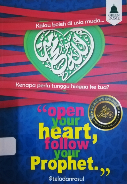 Cover of Open Your Heart, Follow Your Prophet
