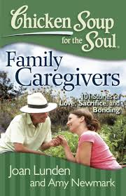 Cover of Chicken Soup for the Soul: family caregivers